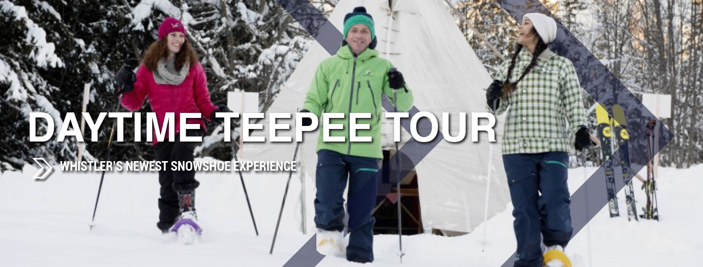 Snowshoe, daytime, teepee tour, whistler snowshoe, whister teepee